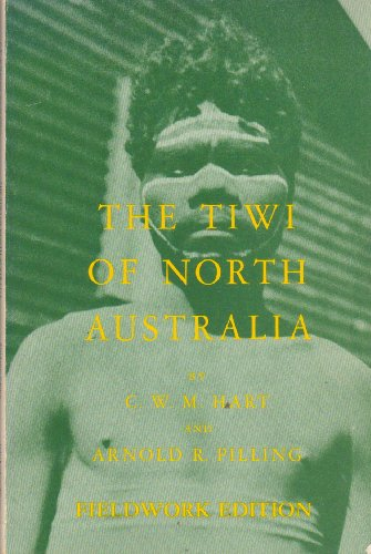 9780030453816: The Tiwi of North Australia (Case Study in Cultural Anthropology)