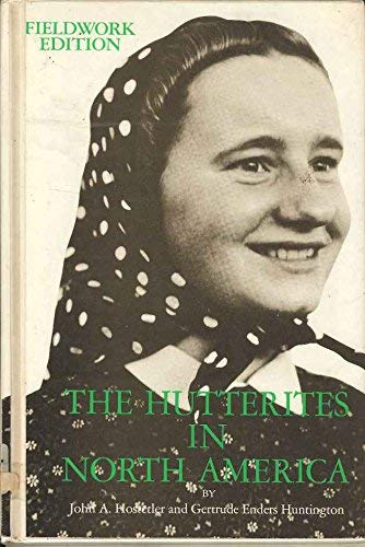 9780030453915: The Hutterites in North America (Case Studies in Cultural Anthropology)
