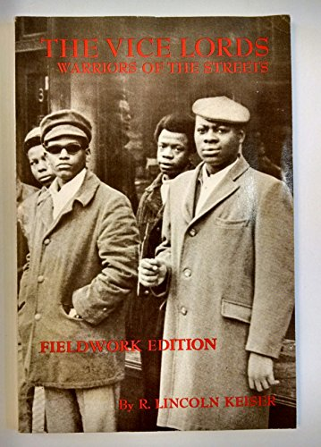 9780030453960: The Vice Lords: Warriors of the Streets (Case Studies in Cultural Anthropology)