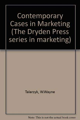 9780030454363: Contemporary Cases in Marketing (The Dryden Press series in marketing)