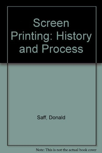 9780030454912: Screen Printing: History and Process