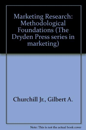 9780030455667: Marketing Research: Methodological Foundations (The Dryden press series in marketing)