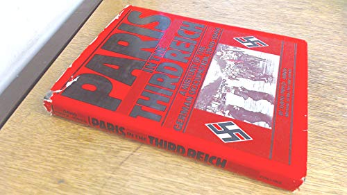 Paris in the Third Reich: Pryce-jones, David