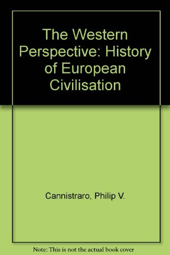 9780030456435: The Western Perspective: A History of Civilization in the West