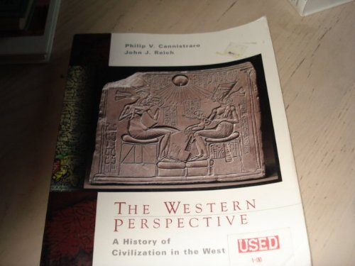 The Western Perspective: A History of European Civilization, Volume A: to 1500 (0030456479) by John J. Reich; Philip V. Cannistraro