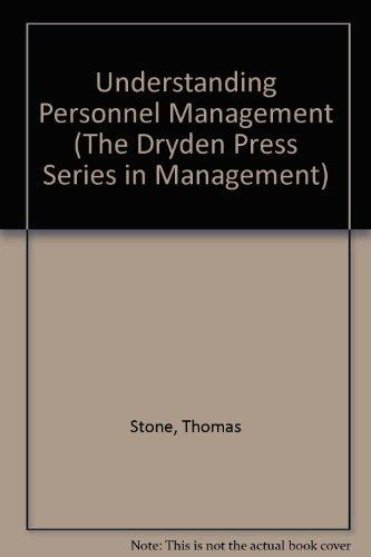 9780030456718: Understanding Personnel Management (The Dryden Press Series in Management)