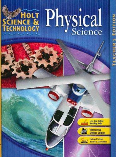 9780030457685: Physical Science, Teacher's Edition