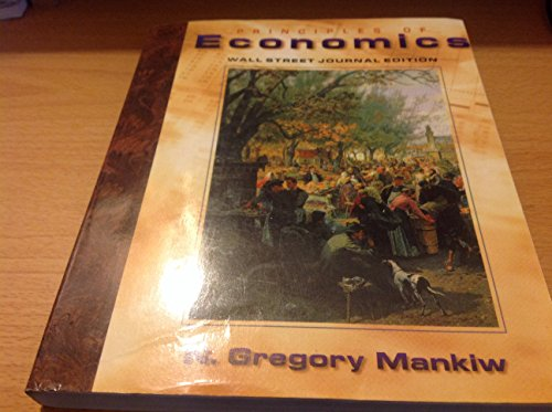 Principles of Economics (Wall Street Edition): N. Gregory Mankiw
