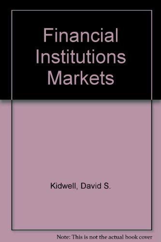 9780030460661: Financial Institutions Markets