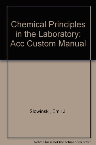 9780030460944: Chemical Principles in the Laboratory: Acc Custom Manual