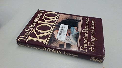 9780030461019: The Education of Koko