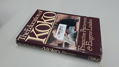 9780030461019: The Education of Koko