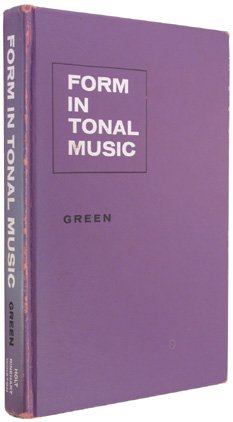 9780030461057: FORM IN TONAL MUSIC - An Introduction to Analysis