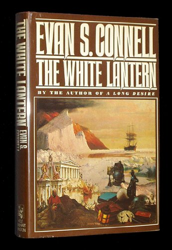 The White Lantern (SIGNED Plus SIGNED LETTER): Connell, Evan S.