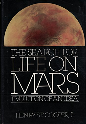 9780030461668: The Search for Life on Mars: Evolution of an Idea