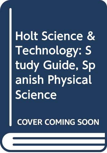 9780030461736: Holt Science & Technology: Study Guide, Spanish Physical Science