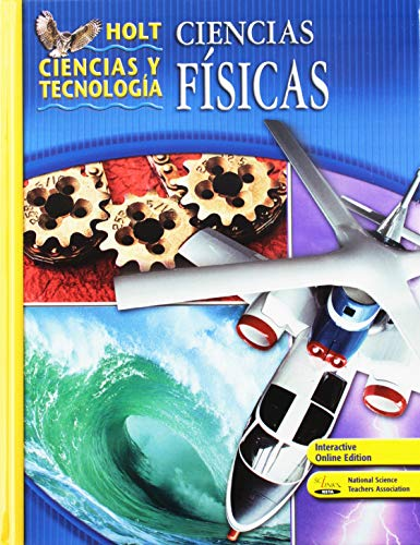 9780030461934: Holt Science & Technology: Student Edition, Spanish Physical Science 2007 (Spanish Edition)