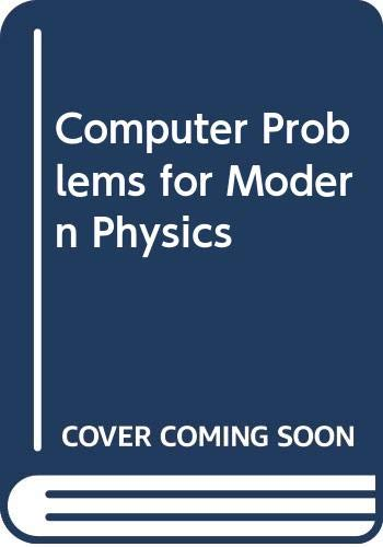 Computer Problems in Modern Physics: Charles Leming
