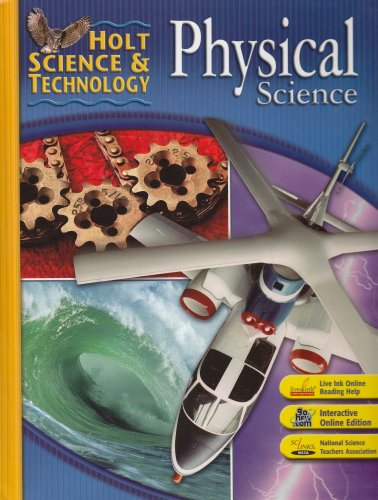 9780030462283: Holt Science & Technology: Physical Science