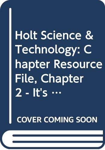 Holt Science & Technology: Chapter Resource File: RINEHART AND WINSTON