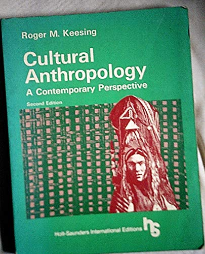 9780030462962: Cultural Anthropology: A Contemporary Perspective