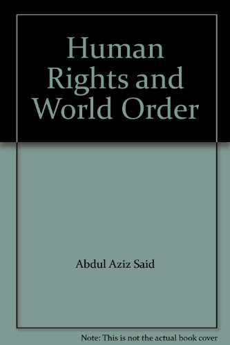 9780030463419: Human Rights and World Order