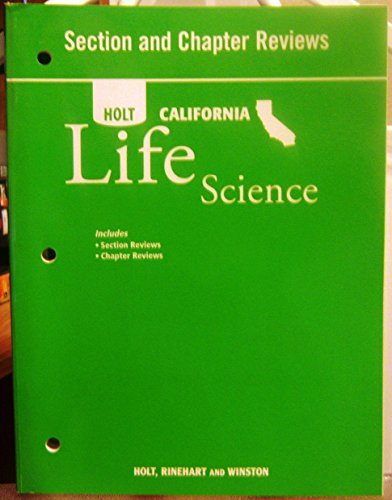 9780030464645: Section and Chapter Reviews (Holt California Life Science)