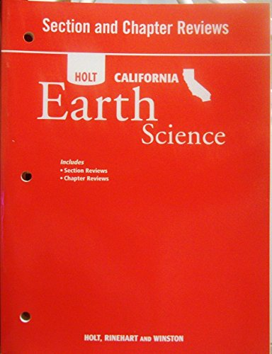 9780030464676: Section and Chapter Reviews (Holt California Earth Science)