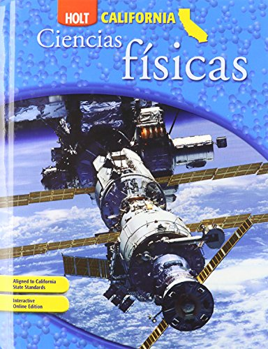9780030464782: Holt Science & Technology California: Spanish Student Edition Grade 8 Physical Science 2007