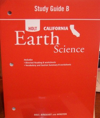 9780030464928: Holt Science & Technology California: Study Guide B Grade 6 Earth Science