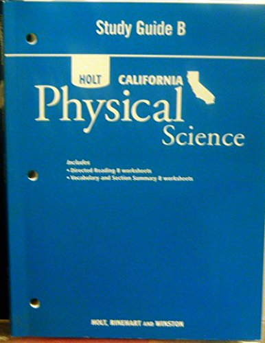 Holt Science & Technology California: Study Guide: HOLT, RINEHART AND