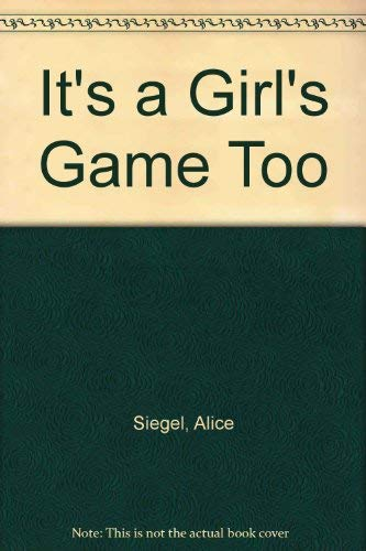 9780030465260: It's a Girl's Game Too