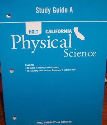 9780030465338: Holt Science & Technology California: Study Guide A Grade 8 Physical Science