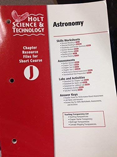 9780030466120: Holt Science & Technology: Chapter Resource Files for Astronomy Short, Course J