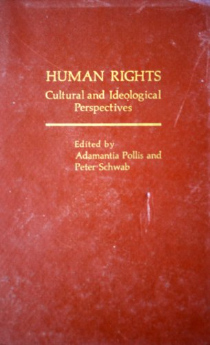 9780030466311: Human Rights: Cultural and Ideological Perspectives (Praeger special studies)