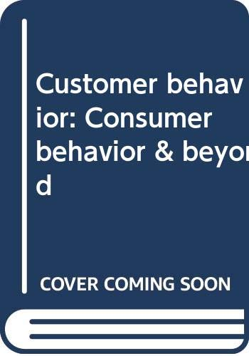 9780030468421: Customer behavior: Consumer behavior & beyond