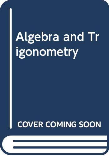 Algebra and Trigonometry: Thomas Hungerford, Richard