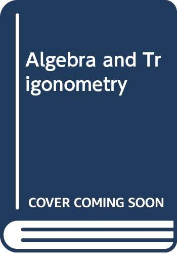 9780030469282: Algebra and Trigonometry
