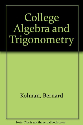 9780030469336: College Algebra and Trigonometry