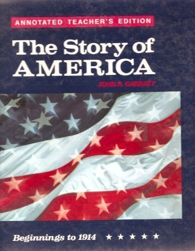 9780030469930: The story of America: Beginnings to 1914