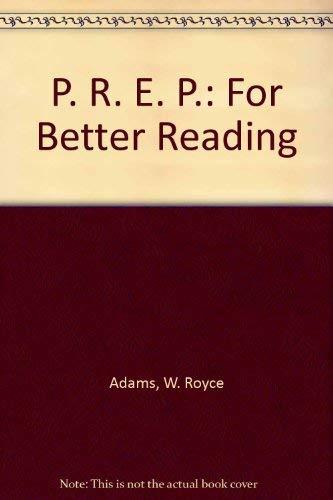 9780030470110: P. R. E. P.: For Better Reading
