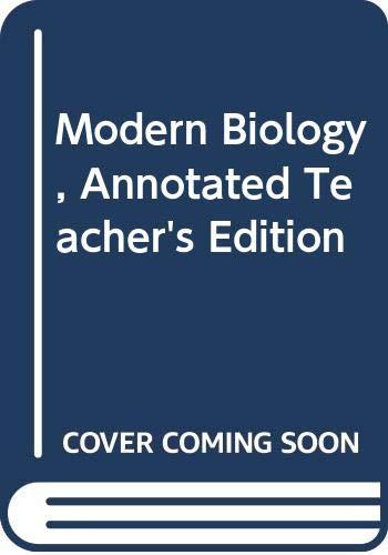 9780030470325: Modern Biology, Annotated Teacher's Edition