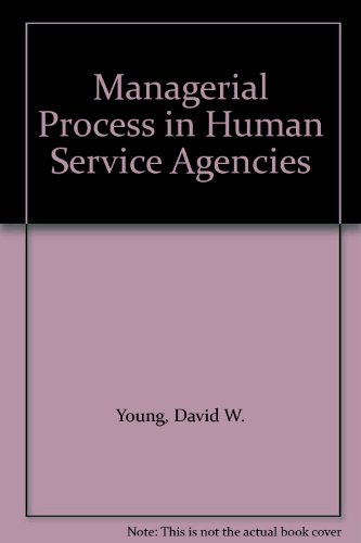 9780030470813: Managerial Process in Human Service Agencies