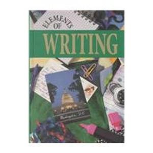 9780030471445: Elements of Writing: Course 3