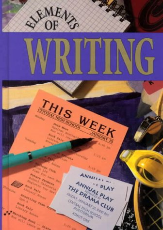 Elements of Writing: 4th Course (0030471478) by Kinneavy, James; Warriner, John E.