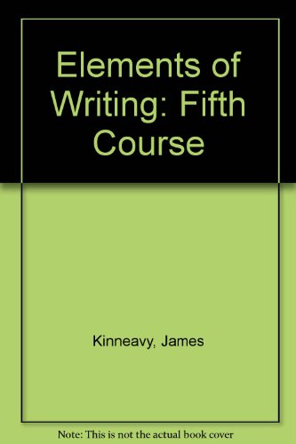 9780030471483: Elements of Writing: Fifth Course