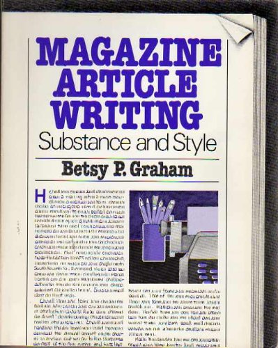 9780030471568: Magazine Article Writing: Substance and Style