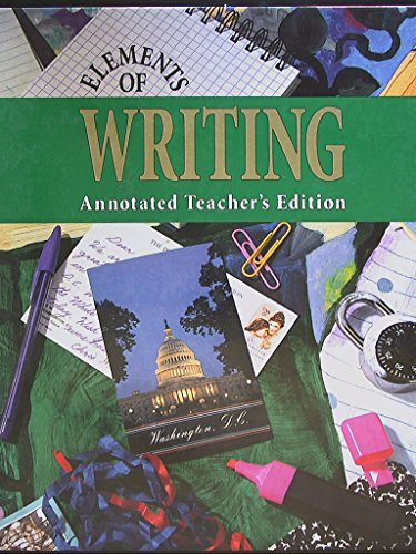 9780030471575: Elements Of Writing, Third Course. Annotated Teacher's edition.