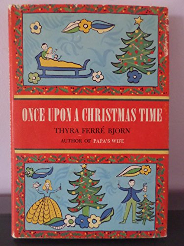 9780030471957: Once upon a Christmas Time