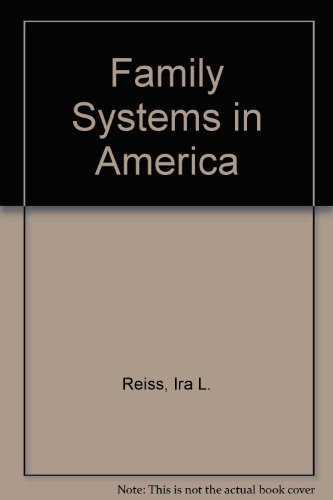 9780030472466: Family Systems in America